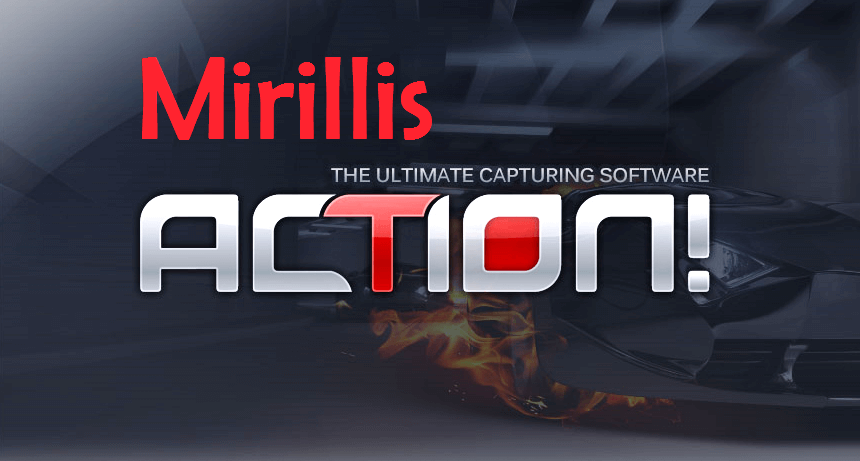 Mirillis Action 4.14.0 + Crack License Key With Full Version 2021